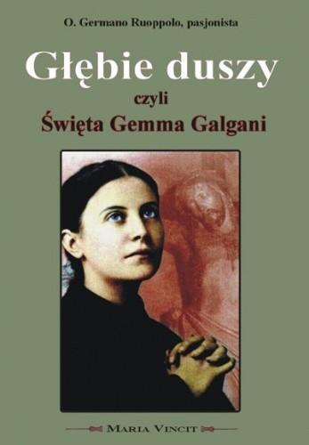 Okładka książki Głębie Duszy czyli Święta Gemma Galgani