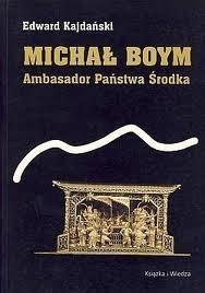 Okładka książki Michał Boym. Ambasador Państwa Środka