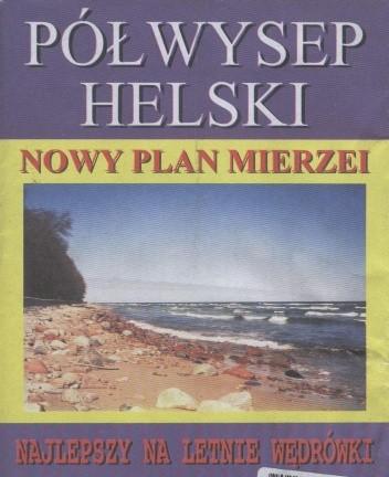 Okładka książki Półwysep Helski. Nowy plan mierzei
