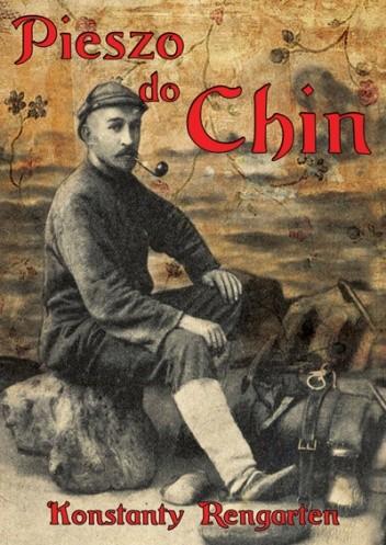 Okładka książki Pieszo do Chin