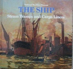 Okładka książki Steam Tramps and Cargo Liners, 1850-1950