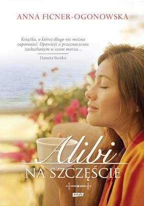 Okładka książki Alibi na szczęście