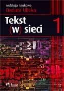 Okładka książki Tekst (w) sieci. Tekst, język, gatunki
