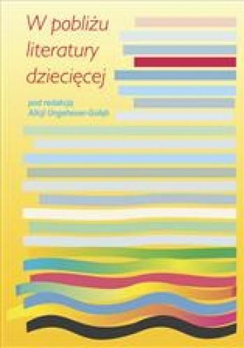 Okładka książki W pobliżu literatury dziecięcej