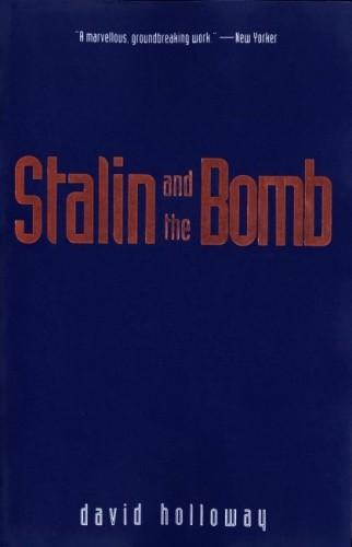 Okładka książki Stalin and the Bomb