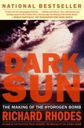 Okładka książki Dark Sun: The Making of the Hydrogen Bomb