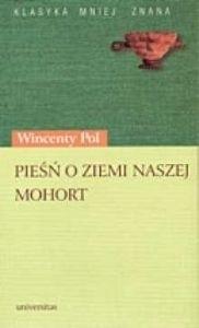Okładka książki Pieśń o ziemi naszej; Mohort. Rapsod rycerski z podania