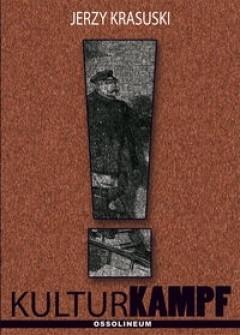 Okładka książki Kulturkampf. Katolicyzm i liberalizm w Niemczech w XIX wieku