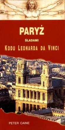 Okładka książki Paryż śladami kodu Leonarda da Vinci