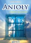 Okładka książki Anioły - zatem że są to pewne...