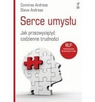 Okładka książki SERCE UMYSŁU Jak przezwyciężyć codzienne trudności .NLP