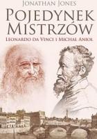 Pojedynek mistrzów: Leonardo da Vinci i Michał Anioł