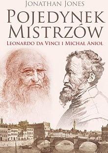 Okładka książki Pojedynek mistrzów: Leonardo da Vinci i Michał Anioł