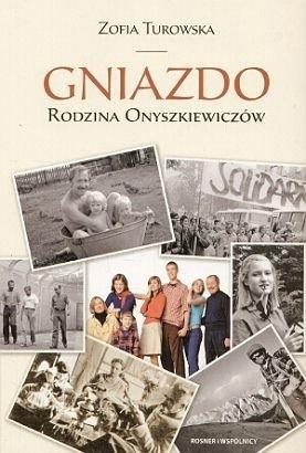 Okładka książki Gniazdo. Rodzina Onyszkiewiczów