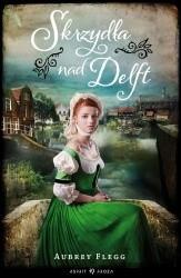 Okładka książki Skrzydła nad Delft
