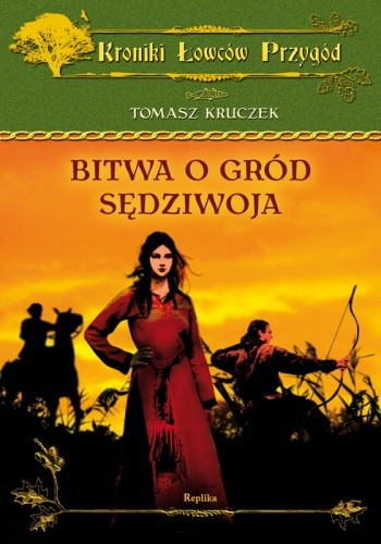 Okładka książki Bitwa o gród Sędziwoja