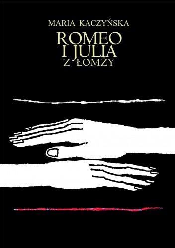 Okładka książki Romeo i Julia z Łomży