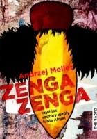 Zenga zenga, czyli jak szczury zjadły króla Afryki