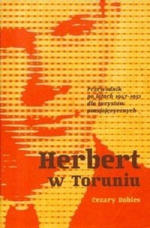 Okładka książki Herbert w Toruniu. Przewodnik po latach 1947-1951 dla turystów poezjojęzycznych