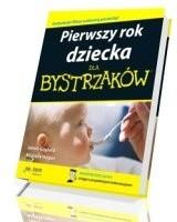Okładka książki Pierwszy rok dziecka dla bystrzaków