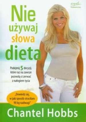 Okładka książki Nie używaj słowa dieta