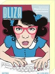 Okładka książki BLIZA - Kwartalnik Artystyczny nr 1 (10) 2012 - Współczesne dzieciństwo