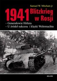 Okładka książki 1941. Blitzkrieg w Rosji