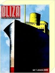 Okładka książki BLIZA - Gdyński Kwartalnik Artystyczny nr 1 (1) / 2009 - Sztuka i nowoczesność