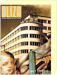 Okładka książki BLIZA - Gdyński Kwartalnik Artystyczny nr 3 (4) 2010 - Współczesna polska tożsamość