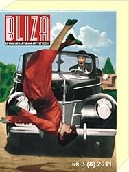 Okładka książki BLIZA - Gdyński Kwartalnik Artystyczny nr 3 (8) 2011 - Kultura a motoryzacja