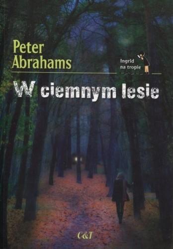 Okładka książki W ciemnym lesie