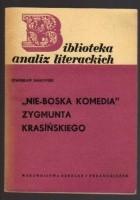 """""""Nie-Boska komedia"""" Zygmunta Krasińskiego"""