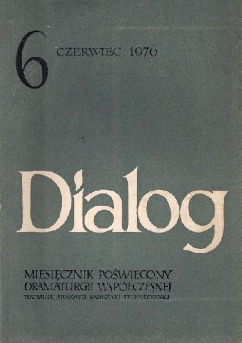 Okładka książki Dialog, nr 6 / czerwiec 1976