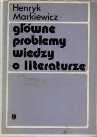 Okładka książki Główne problemy wiedzy o literaturze