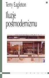 Okładka książki Iluzje postmodernizmu