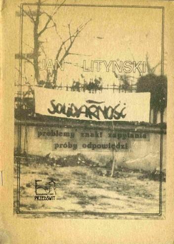 Okładka książki Solidarność - problemy, znaki zapytania, próby odpowiedzi