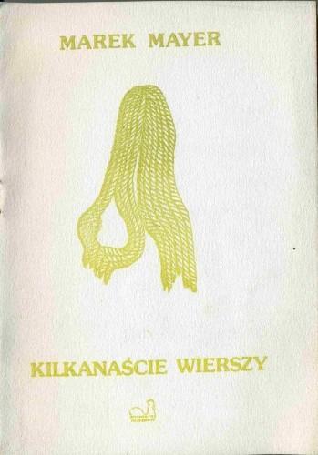 Okładka książki Kilkanaście wierszy