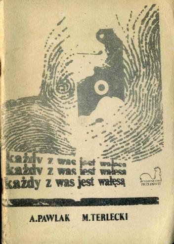 Okładka książki Każdy z was jest Wałęsą