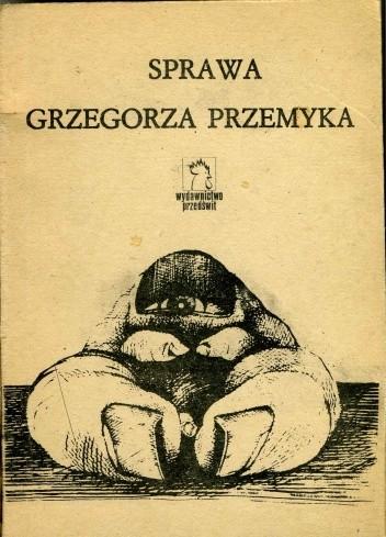 Okładka książki Sprawa Grzegorza Przemyka