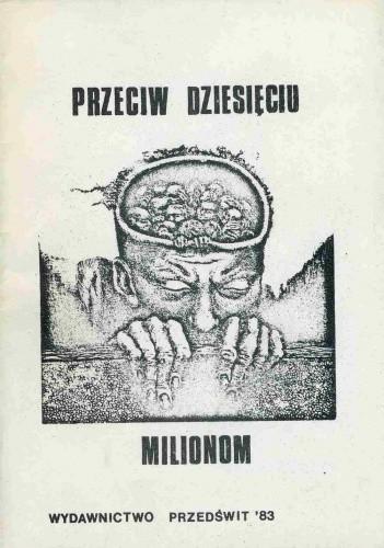 Okładka książki Przeciw dziesięciu milionom
