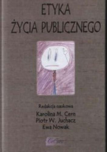 Okładka książki Etyka życia publicznego