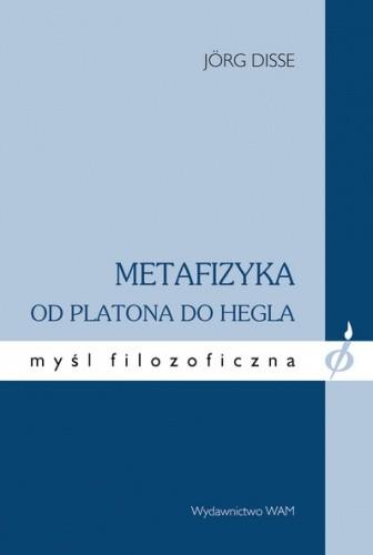 Okładka książki Metafizyka od Platona do Hegla