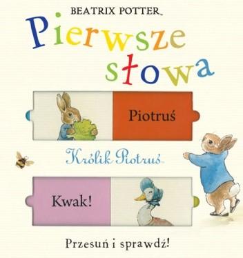 ee6234bdca Królik Piotruś. Pierwsze słowa - Beatrix Helen Potter (136357 ...
