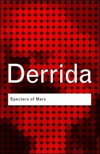 Okładka książki Specters of marx - The State of the Debt, the Work of Mourning and the New International