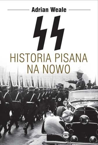Okładka książki SS. Historia pisana na nowo