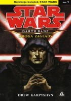 Darth Bane: Droga zagłady