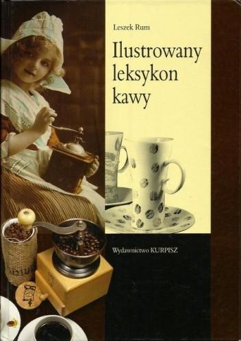 Okładka książki Ilustrowany leksykon kawy