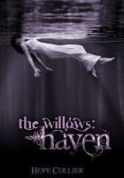 The Willows: Haven