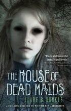 Okładka książki The House of Dead Maids