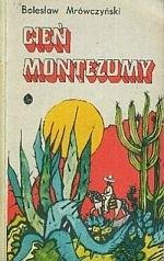 Okładka książki Cień Montezumy